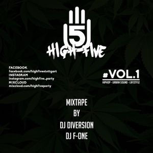 HIGH FIVE Mixtape Vol.1 - DJ F-ONE & DJ DIVERSION