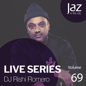 Volume 69 - DJ Rishi Romero