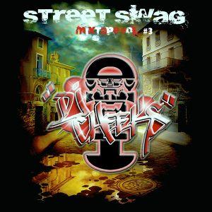Street Swag 3