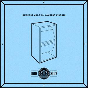 Dubcast Vol.07 (Laurent Fintoni)