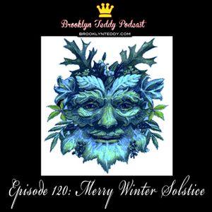 120: Merry Winter Solstice