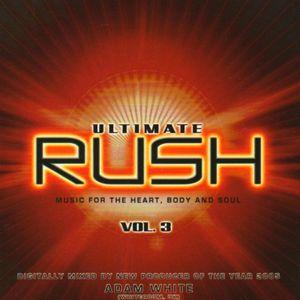 VA - Ultimate Rush Vol 3 - 2005. Mixed By Adam White cd. 1