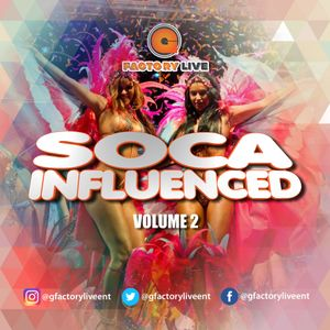SOCA INFLUENCED 2017 Vol 2 Mixed by GfactoryLive