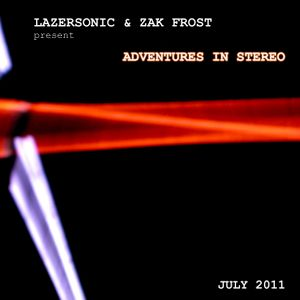 Adventures in Stereo 025 - July 2011 - Part One