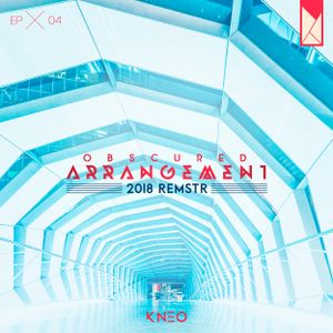 Obscured Arrangement × 004 [2018 REMSTR]
