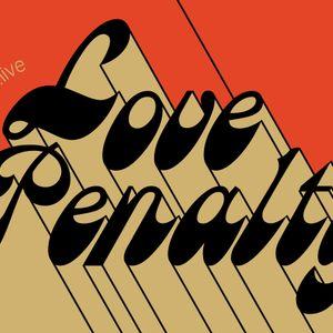 Love Penalty (31.01.18) w/ Waxist