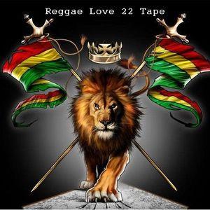 Reggae Love 22 Tape
