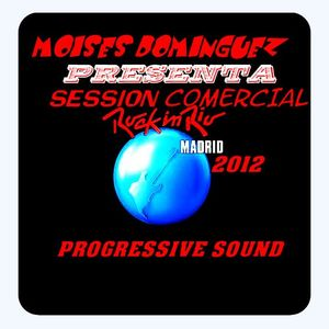 ROCK IN RIO 2012 SESION TRANCE COMERCIAL - MOISES DOMINGUEZ -