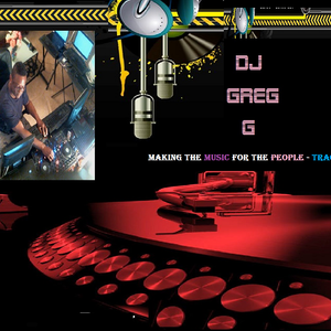DJ GREG G - MAKING THE MUSIC FOR THE PEOPLE = VOLUME IV