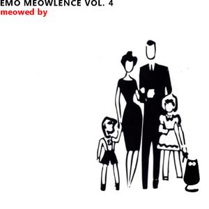 Emo meowlence vol 4. Meowed by