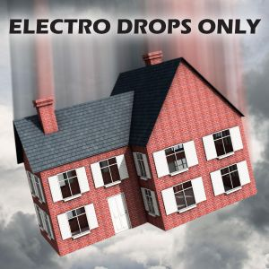 ELECTRO HOUSE DROPS ONLY