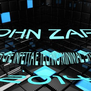 John Zark - un virus che infetta e techno minimal si diventa! Mix 2014