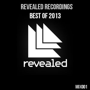 Revealed Records - Best Of 2013 | Mixed By Madroyd