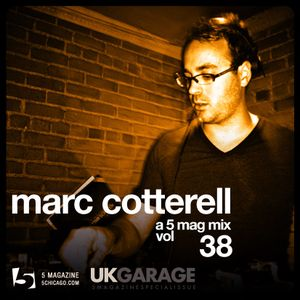 Marc Cotterell: A 5 Mag UKG Mix #38