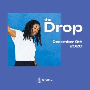The Drop: New Soul, R&B, Hip-Hop, Releases (Dec 9, 2020)