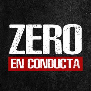 Zero en Conducta - 17 de Junio de 2019 - Radio monk