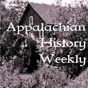 Appalachian History Weekly 5-12-13