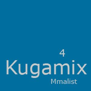 Mmalist - Kugamix 4 Part 01