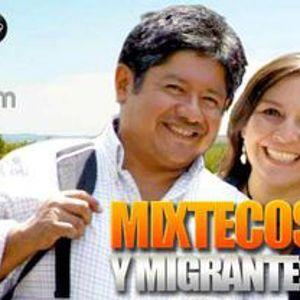 MIXTECOS Y MIGRANTES 13 NOVIEMBRE 2016