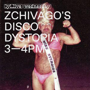 Zchivago's Disco Dystopia (22.11.17)