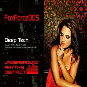Deep Tech mix by FoxForce005, WPRK 91.5 FM, Orlando, FL, Underground Rhythm District, 03AUG13
