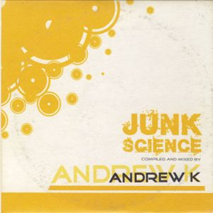 Andrew K - Junk Science [2004]