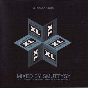 XL Recordings - The Third Chapter - Mixed by Smuttysy