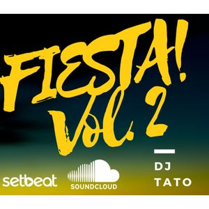 FIESTA! Vol. 2 - DJ Tato 2017