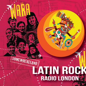 Tropical Blaze in Latin Rock... with a very special guest: WARA