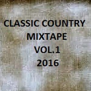 Classic Country Mixtape Vol.1 2016