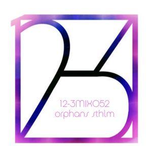 12-3 Mixshow 052 - Orphans STHLM