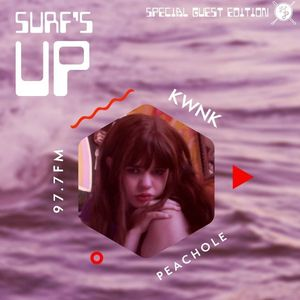 SURF'S UP with Peachole // Special Guest Edition