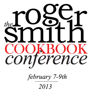 Whose Food Is It, Anyway? - 2013 Roger Smith Cookbook Conference