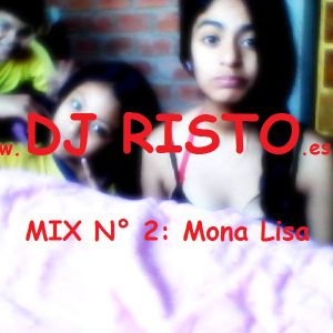 Mix Mona Lisa-DJ RISTO