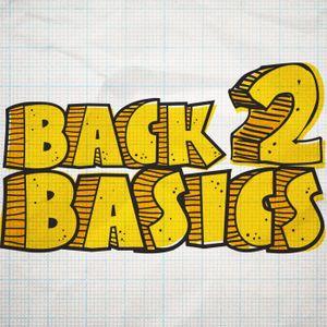 Back 2 Basics: Week 2