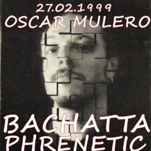 Oscar Mulero - Live @ Bachatta Dance Club,Fiesta Phrenetic Party,Torrejon de Ardoz (27.'2.1999)