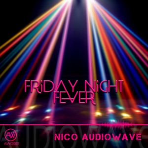 Friday Night Fever (AW052)