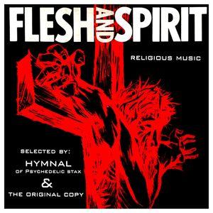 Flesh and Spirit: Hymnal & The Original Copy
