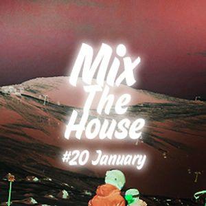 MixTheHouse #20 January REMASTER