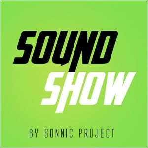 SOUNDSHOW by Sonnic Project #1