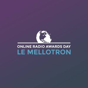 Online Radio Awards Day - Around The World on LeMellotron.com