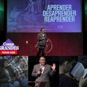 Aprender, Desaprender, Reaprender - Pastor Jonathan Hernández