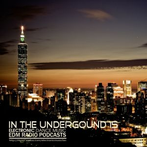 EDM Radio In The Underground 15