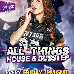 All Things House & Dubstep With Jon Fisk - October 04 2019 http://fantasyradio.stream