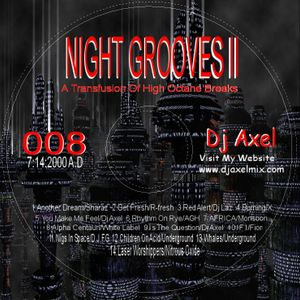 Dj Axel V - Night Grooves 2 - 2000 - When Breaks Ruled Tampa