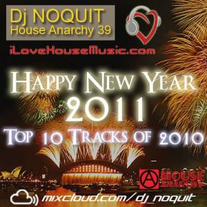Dj NOQUIT - HOUSE ANARCHY EP 39 HNY