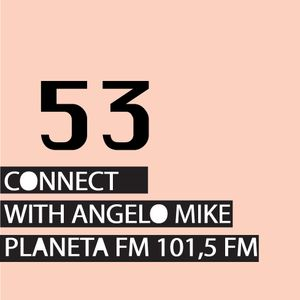 Connect 53 with Angelo Mike
