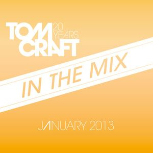 Tomcraft - In The Mix - January 2013