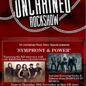 The Unchained Rock Show Symphonic Special 19th November 2015. With Leave's Eyes & Diabulus in Musica
