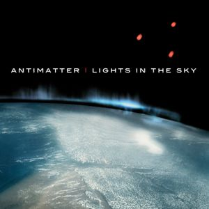 antiMatter - Lights In The Sky [Oct08]